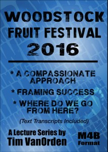Woodstock Fruit Festival 2016 Tim Van Orden - All Talks