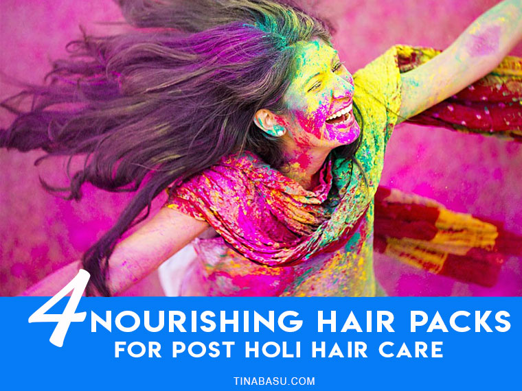 nourishing hair packs for post holi hair care