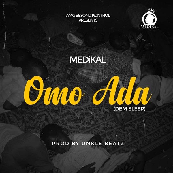 Medikal – Omo Ada Mp3 Download (Lyrics & Video) New Song