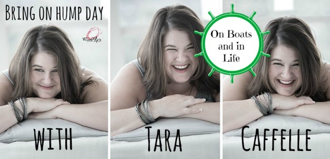 Tara on Boats and In Life
