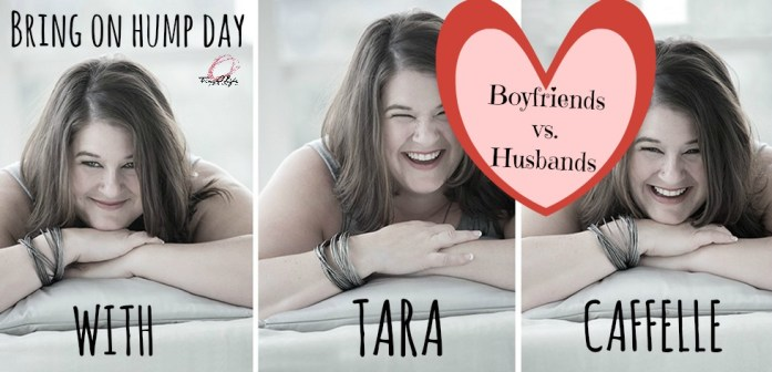 Tara Boyfriends vs, Husbands
