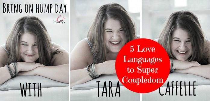 Tara 5 love languages