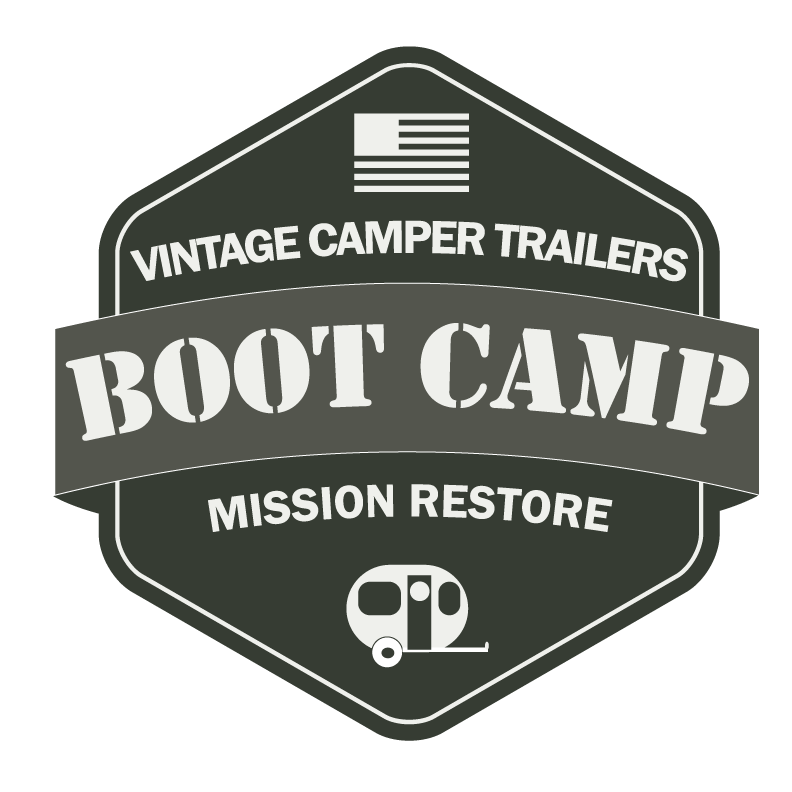 Welcome To Vintage Camper Trailers Boot Camp A Three Day Event For The Restorer Of Beginners Are