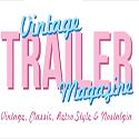 Vintage Trailer Magazine