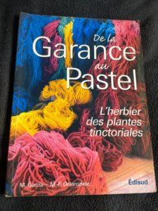 De la garance au Pastel, Michel Garcia