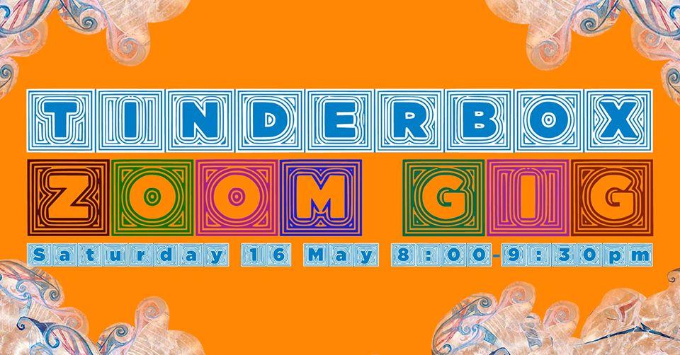 Tinderbox Zoom Gig