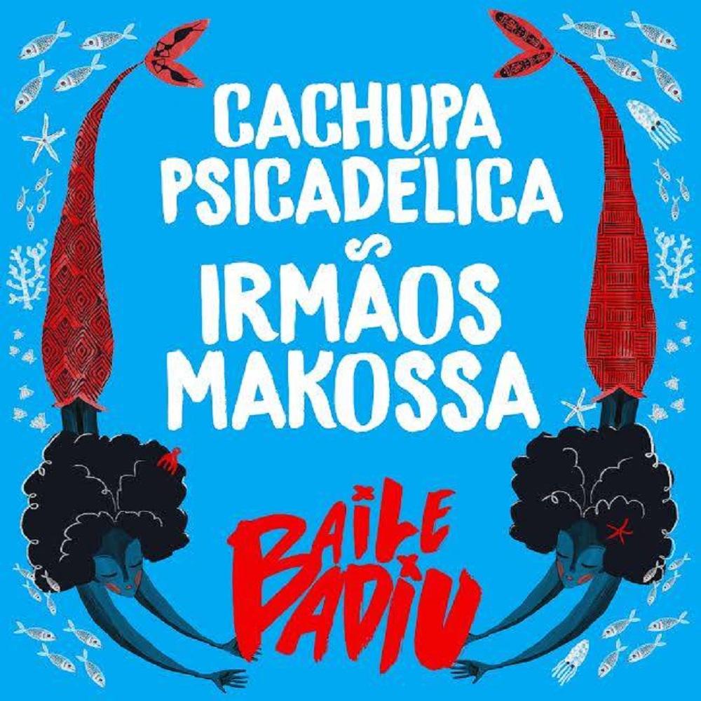 Cachupa Psicadélica