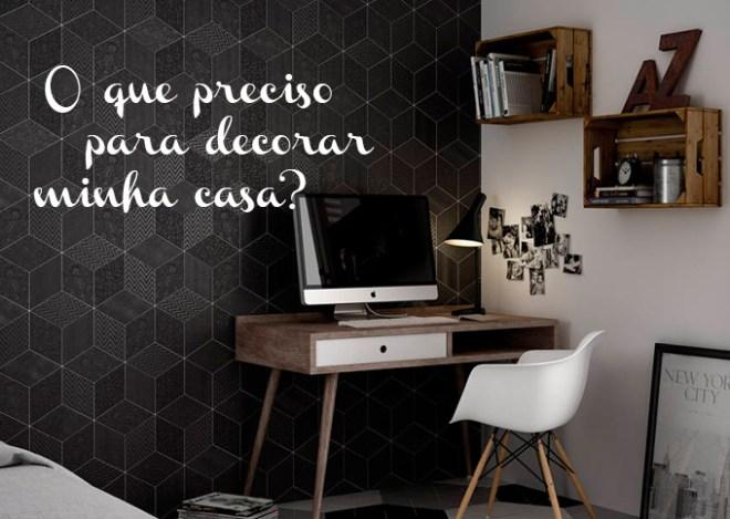 oquepreciso_decorar_minha_casa