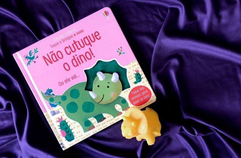 Não curtuque o dino - livros para crianças de 1 ano