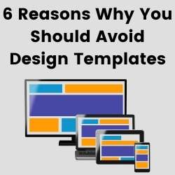 6 reasons not to use web design templates