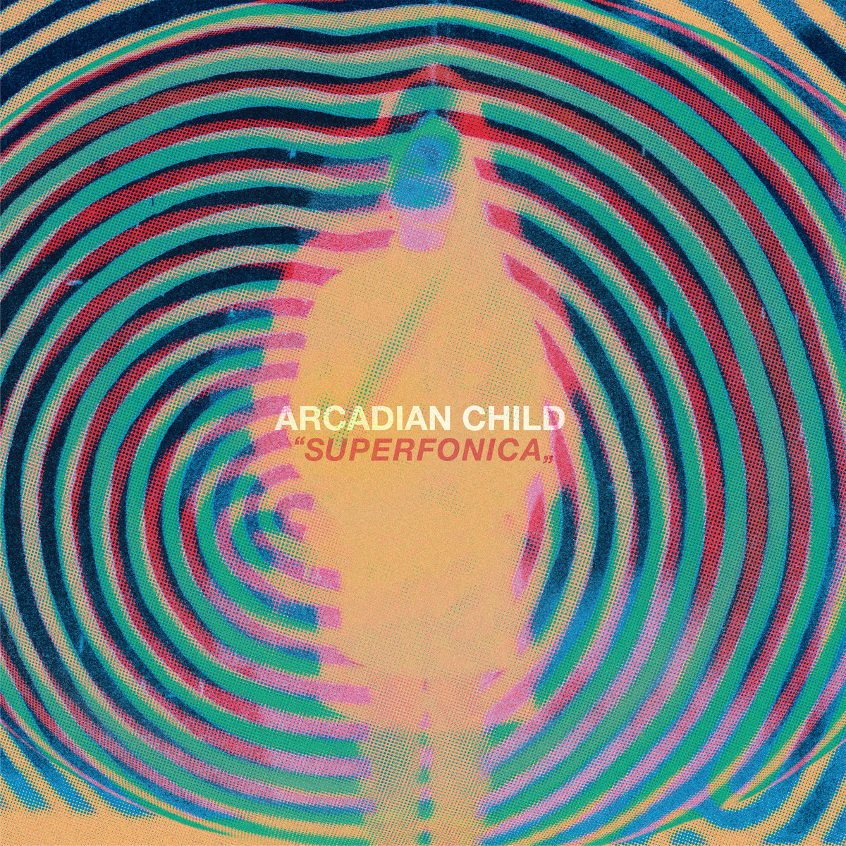Arcadian Child | Superfonica