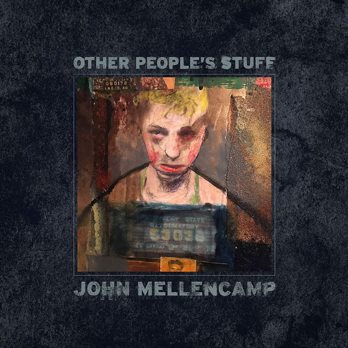 John Mellencamp | Other People's Stuff