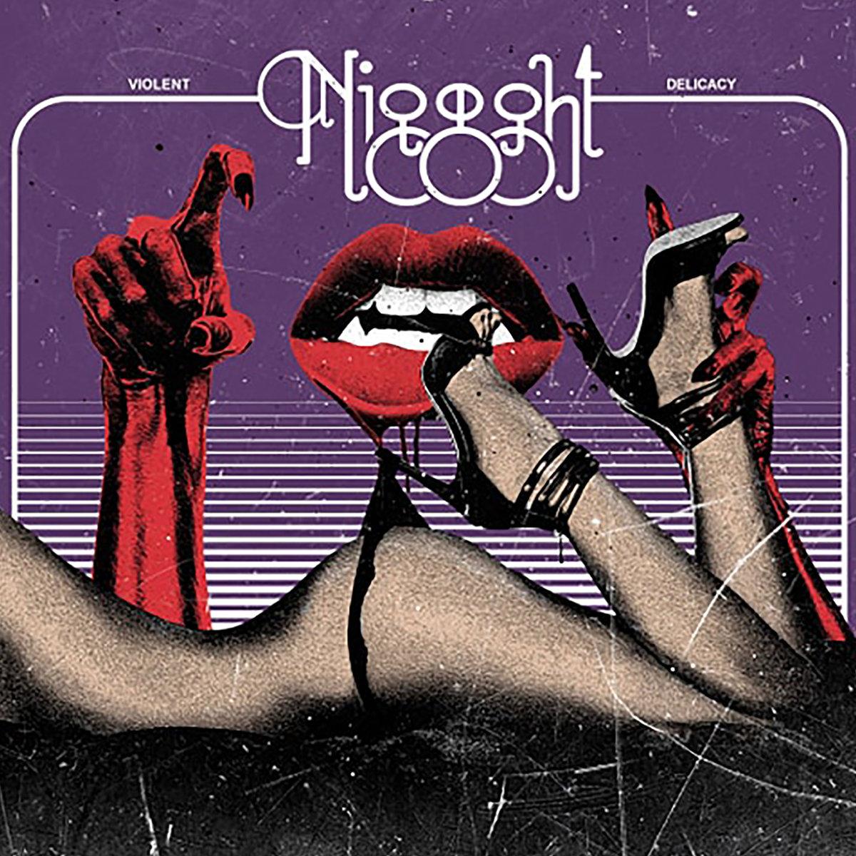 Niggght | Violent Delicacy