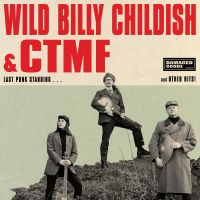 Wild Billy Childish & CTMF | Last Punk Standing