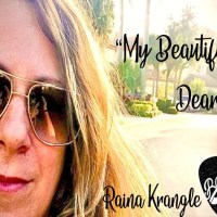 Raina Krangle's New Single My Beautiful Dear Comes Straight From a Dream