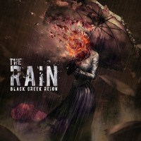 Black Creek Reign Bring The Rain In Darkly Flowing New Single