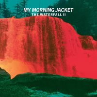 My Morning Jacket | The Waterfall II