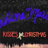 Christina Martin Offers Kisses For Christmas With New Single & Video