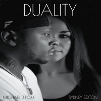 Michael J. Foxx & Sydney Sexton Prove Two Heads Are Better With Duality Album