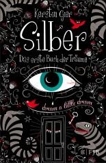 Kerstin Gier: Silber - Das erste Buch der Träume