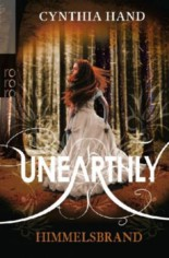 Cynthia Hand: Unearthly - Himmelsbrand