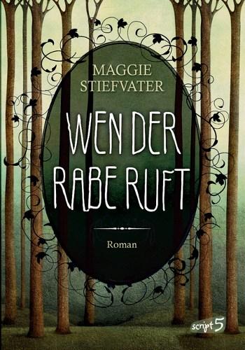 Maggie Stiefvater Wen der Rabe ruft (Bd. 1)