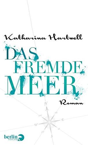 Cover Das fremde Meer Katharina Hartwell