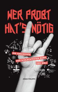 Cover Jonas Philipps Wer probt hat's nötig