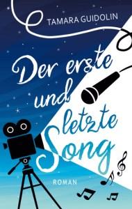 Cover Tamara Guidolin: Der erste und letzte Song