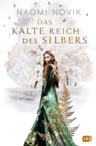 Cover Naomi Novik Das kalte Reich des Silbers