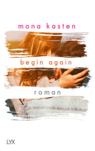 Cover Mona Kasten Begin Again