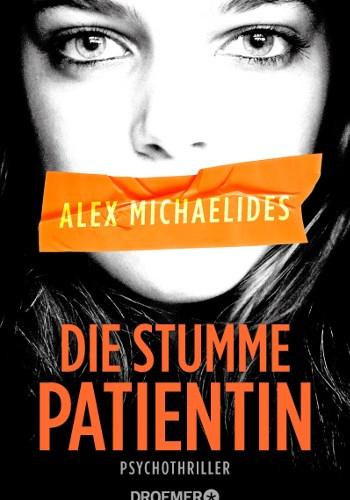 Cover Thriller Alex Michaelides Die stumme Patientin