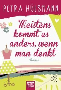Cover Petra Hülsmann Meistens kommt es anders, wenn man denkt