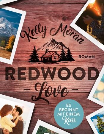 Cover Kelly Moran Redwood Love – Es beginnt mit einem Kuss 2