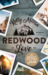 Cover Kelly Moran Redwood Love – Es beginnt mit einer Nacht