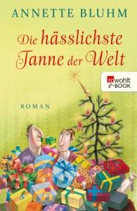 Cover Annette Bluhm Die hässlichste Tanne der Welt