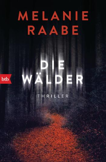 Cover Die Waelder von Melanie Raabe