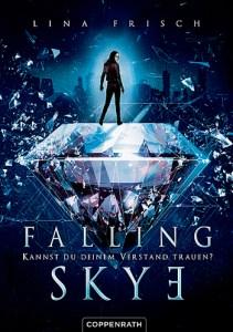 Cover Falling Skye (Bd.1) - Kannst du deinem Verstand trauen? Lina Frisch