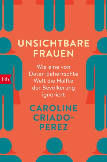 "Cover ""Unsichtbare Frauen"" - Caroline Criado-Perez"