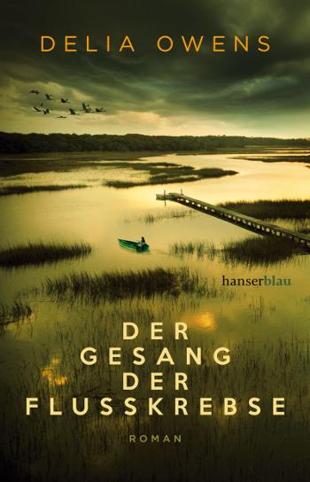 Cover Der Gesang der Flusskrebse von Delia Owens