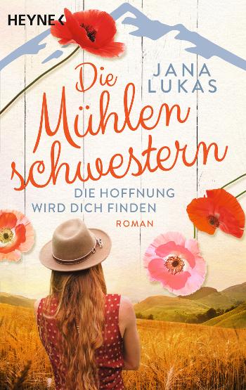 Cover Jana Lukas Die Mühlenschwestern - Die Hoffnung wird dich finden