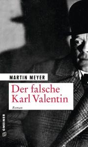 Cover Martin Meyer Der falsche Karl Valentin