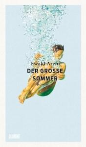 Cover Ewald Arenz Der große Sommer