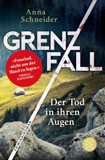 Cover Anna Schneider: Grenzfall - Der Tod in ihren Augen