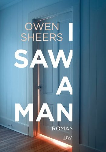 Cover I saw a man Owen Sheers