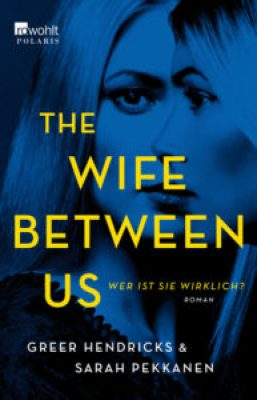 The Wife Between Us Cover (c) Rowohlt Verlag
