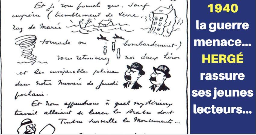 1940, LA GUERRE APPROCHE…  HERGÉ OBLIGÉ DE RASSURER SES LECTEURS