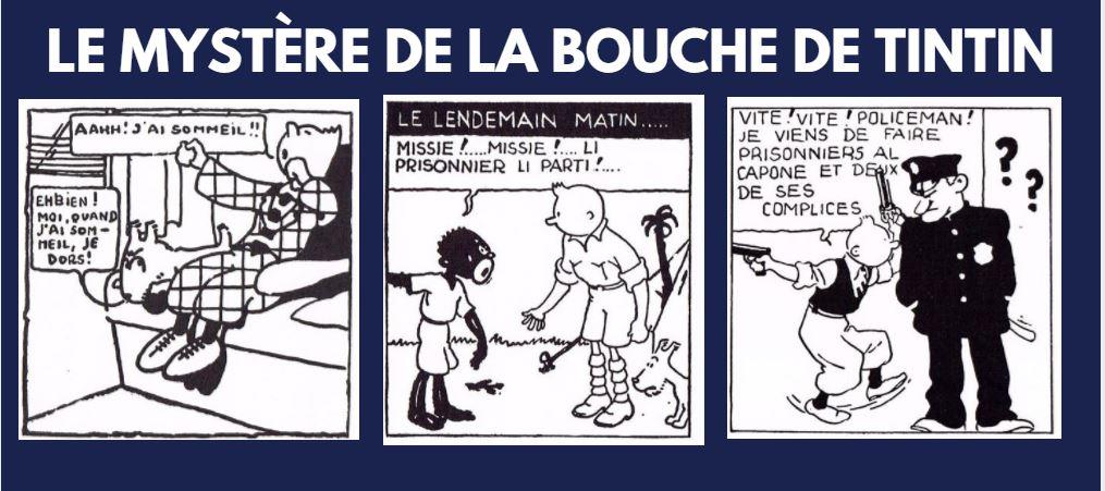 LA BOUCHE (A DIMENSIONS VARIABLES) DE TINTIN