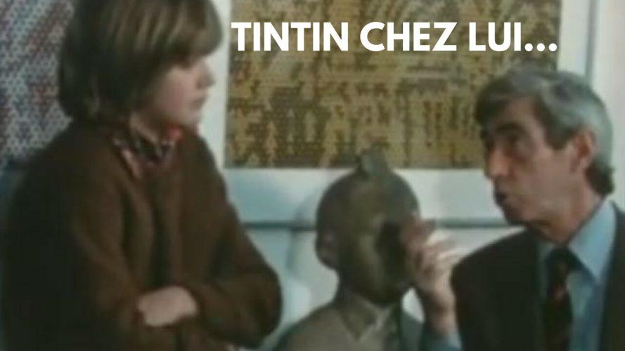 VIDÉO : TINTIN CHEZ LUI (1979)