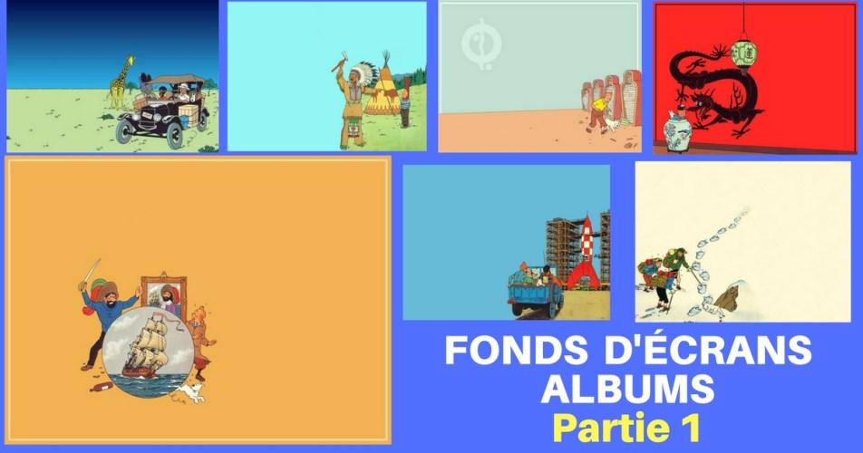 TINTIN : FONDS D'ÉCRANS COUVERTURES D'ALBUM :